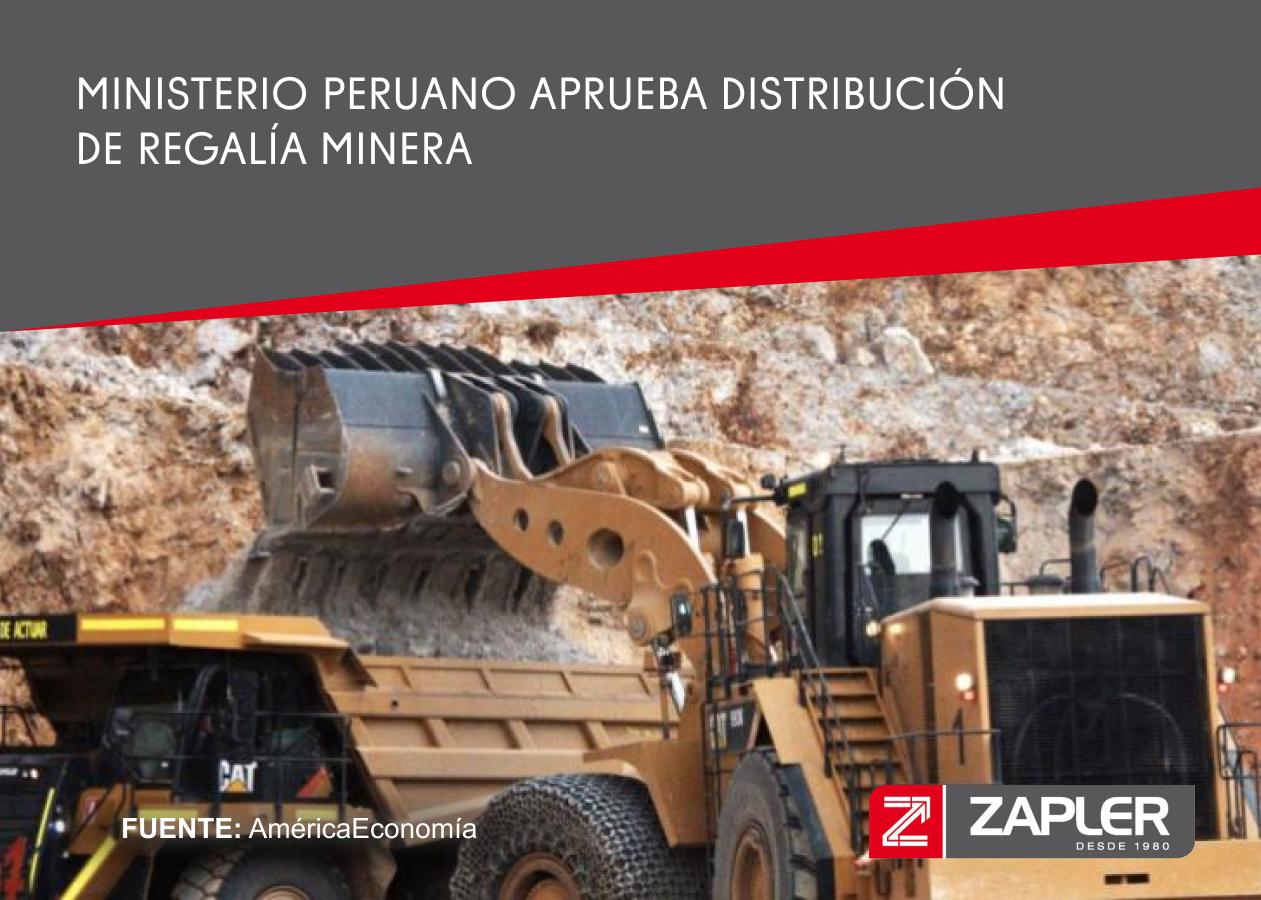 Ministerio peruano aprueba distribución de regalía minera