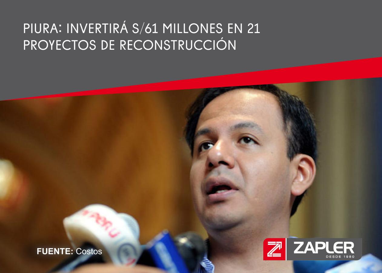 Piura: invertirá S/61 millones en 21 proyectos de reconstrucción