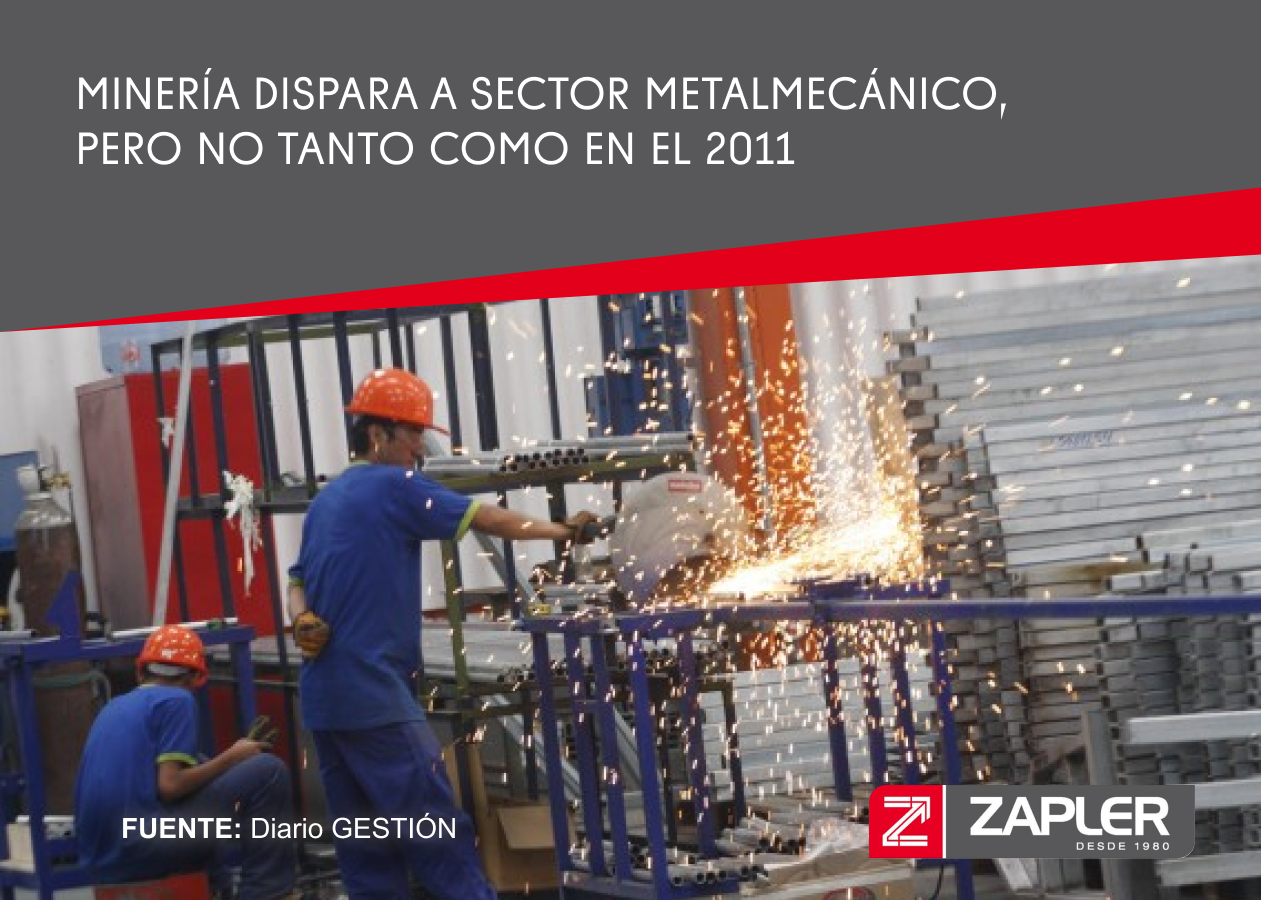 Minería dispara a sector metalmecánico, pero no tanto como en el 2011